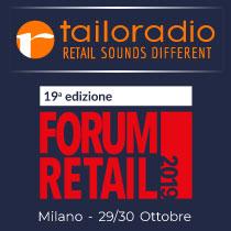 Il 28 e 29 ottobre, Tailoradio al Forum Retail 2019!